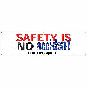 BANNER,SAFETY IS NO ACC,28 X 96