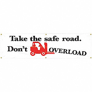 BANNER,TAKE THE SAFE ROAD,28 X 96