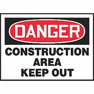 SIGN PAD,10X14,DGR CONST AREA,PK25