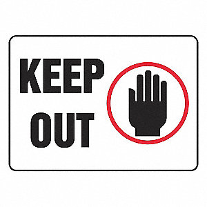 SIGN PAD,10X14,KEEP OUT,PK25
