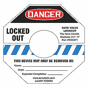 GATE VALVE LOCKOUT LABEL,10 H