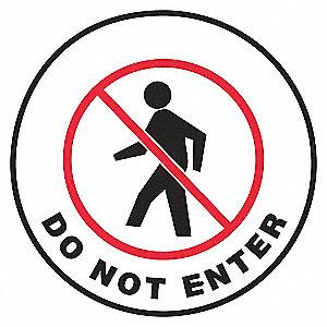 FLOOR SIGN,DO NOT ENTER,17 DIA.
