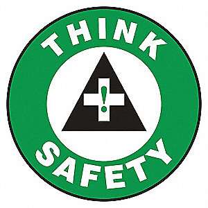 FLOOR SIGN,THINK SAFETY,17 DIA.