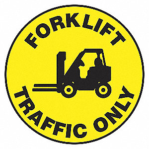 FLOOR SIGN,FORKLIFT,17 DIA.