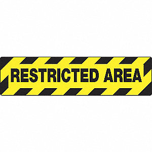 FLOOR SIGN,RESTRICTED,6 X 24