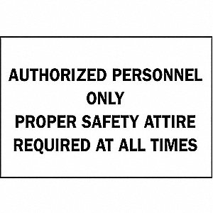 Admittance Sign,Personnel Only,10x14
