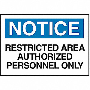 "Authorized Personnel and Restricted Access, Notice, Plastic, 10"" x 14"", With Mounting Holes"