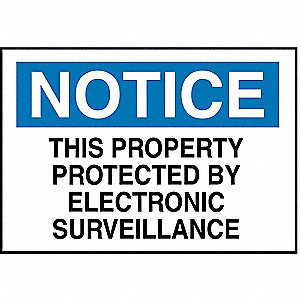 "Security and Surveillance, Notice, Plastic, 7"" x 10"", With Mounting Holes, Not Retroreflective"
