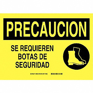 "Personal Protection, Precaucion, Plastic, 10"" x 14"", Not Retroreflective"