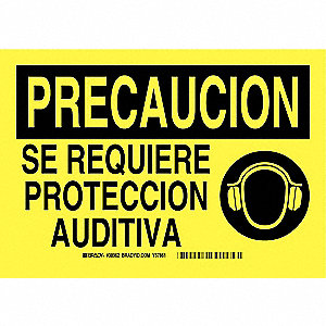 "Personal Protection, Precaucion, Plastic, 7"" x 10"", With Mounting Holes, Not Retroreflective"