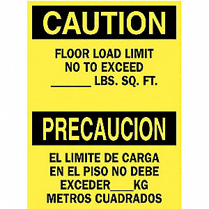 "Load Limit, Caution/Precaucion, Polyester, 14"" x 10"", Not Retroreflective"