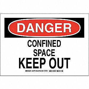 "Confined Space, Danger, Polyester, 7"" x 10"", Adhesive Surface, Not Retroreflective"