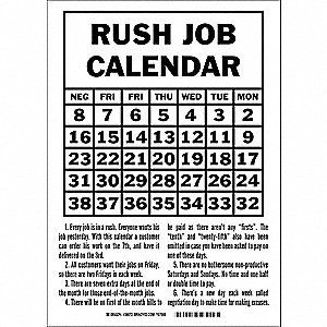 "Safety Incentive and Motivational, Rush Job Calendar, Plastic, 14"" x 10"", With Mounting Holes"