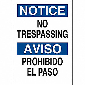 "Trespassing and Property, Notice/Aviso, Polyester, 14"" x 10"", Adhesive Surface, Not Retroreflective"