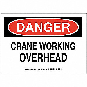 "Crane and Hoists, Danger, Polyester, 7"" x 10"", Adhesive Surface, Not Retroreflective"