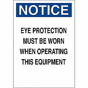 "Personal Protection, Notice, Plastic, 14"" x 10"", With Mounting Holes, Not Retroreflective"