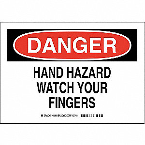 "Keep Hands Clear, Danger, Polyester, 10"" x 14"", Adhesive Surface, Not Retroreflective"