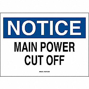Notice Sign,Main Power Cut Off,10x14