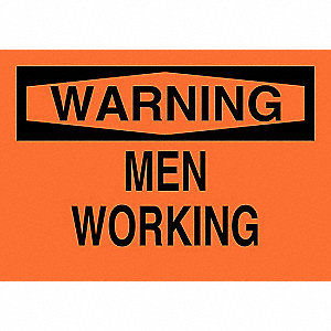 "Person Working, Warning, Polyester, 7"" x 10"", Adhesive Surface, Not Retroreflective"
