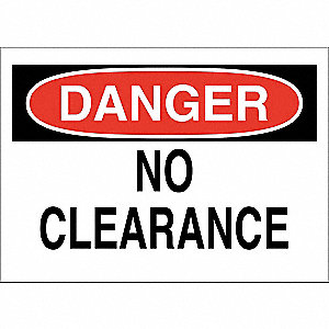 "Overhead Clearance, Danger, Polyester, 10"" x 14"", Adhesive Surface, Not Retroreflective"