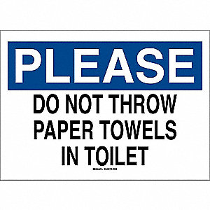 "Restrooms, Please, Polyester, 10"" x 14"", Adhesive Surface, Not Retroreflective"