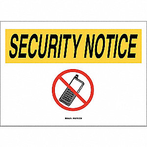 "Phone Usage, Security Notice, Plastic, 10"" x 14"", With Mounting Holes, Not Retroreflective"