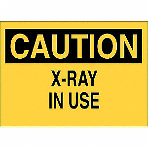 "Radiation and X-Ray, Caution, Polyester, 10"" x 14"", With Mounting Holes, Not Retroreflective"
