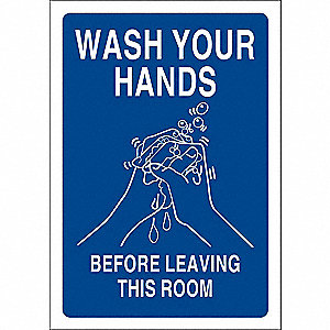 "Wash Hands, No Header, Plastic, 10"" x 7"", With Mounting Holes, Not Retroreflective"