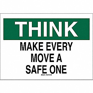 "Safety Incentive and Motivational, Think, Aluminum, 10"" x 14"", With Mounting Holes"