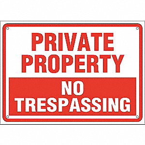 "Trespassing and Property, Private Property, Plastic, 10"" x 14"", With Mounting Holes"