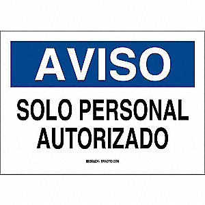 "Authorized Personnel and Restricted Access, Aviso, Plastic, 10"" x 14"", With Mounting Holes"