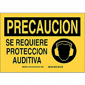 "Personal Protection, Precaucion, Polyester, 7"" x 10"", With Mounting Holes, Not Retroreflective"
