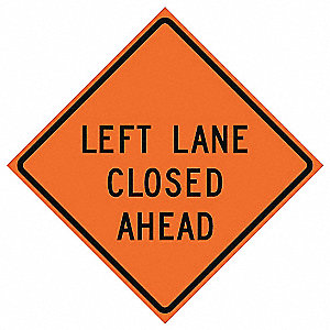 Traffic Sign,Left Lane Closed,36 In.