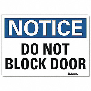 "Notice Sign, Do Not Block Door, 5""Hx7""W"