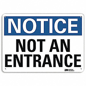 "Notice Sign,Not An Entrance,14""x10"""