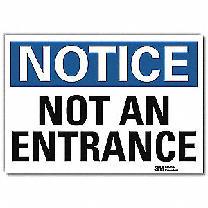 "Notice Sign, Not An Entrance, 7""Hx10""W"