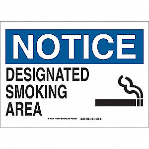 "No Smoking, Notice, Polyester, 10"" x 14"", Adhesive Surface, Not Retroreflective"