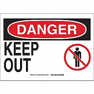 "Keep Clear, Danger, Polyester, 10"" x 14"", Adhesive Surface, Not Retroreflective"