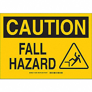"Fall Protection, Caution, Polyester, 10"" x 14"", With Mounting Holes, Not Retroreflective"