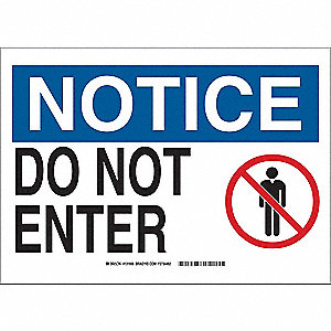 Notice Sign,10in.H x 14in. W,Plastic