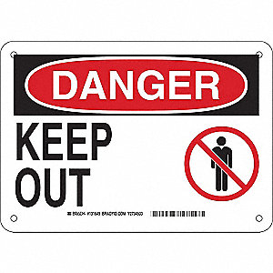 "Keep Clear, Danger, Plastic, 7"" x 10"", With Mounting Holes, Not Retroreflective"
