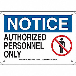 Notice Sign,7in. H x 10in. W,Aluminum