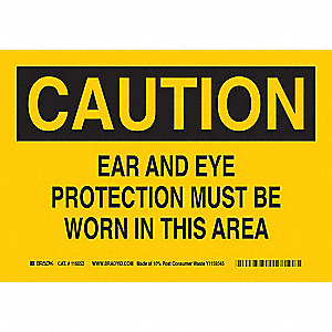 "Personal Protection, Caution, 10"" x 14"", With Mounting Holes, Not Retroreflective"