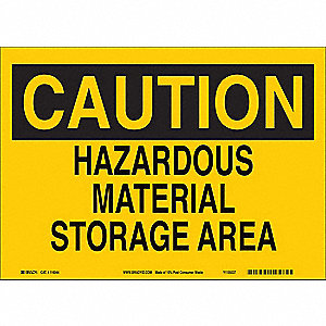 "Chemical, Gas or Hazardous Materials, Caution, 7"" x 10"", With Mounting Holes, Not Retroreflective"