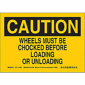 "Chock Wheels, Caution, Plastic, 7"" x 10"", Not Retroreflective"