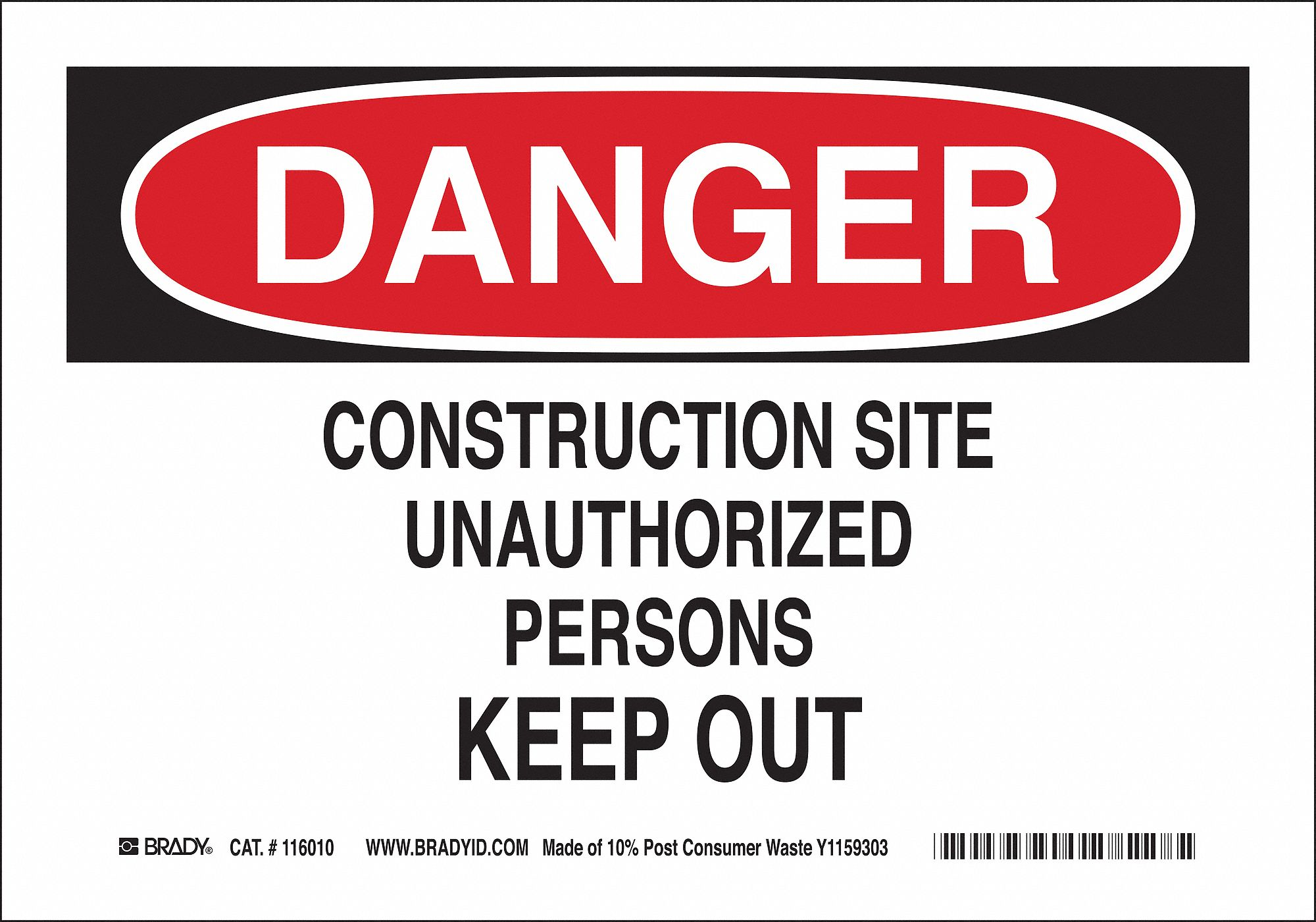 Brady Danger Sign (10 in H x 14 in W, Eco-Friendly Ppr). Model: 116011
