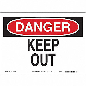 "Keep Clear, Danger, 7"" x 10"", Adhesive Surface, Not Retroreflective"