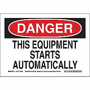 "Machine and Operational, Danger, 10"" x 14"", Adhesive Surface, Not Retroreflective"