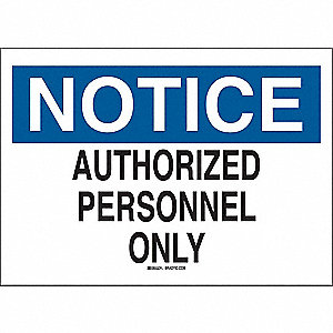 Admittance Sign,7 x 10In,BK and BL/WHT