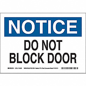 "Notice Sign, Do Not Block Door, 10""x14"""